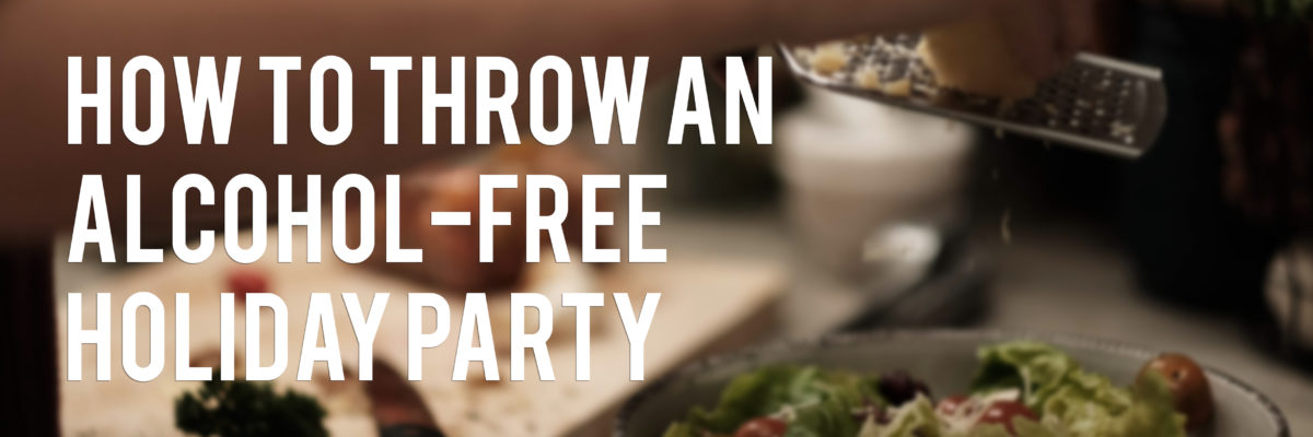 how_to_throw_a_alcohol_free_holiday_party