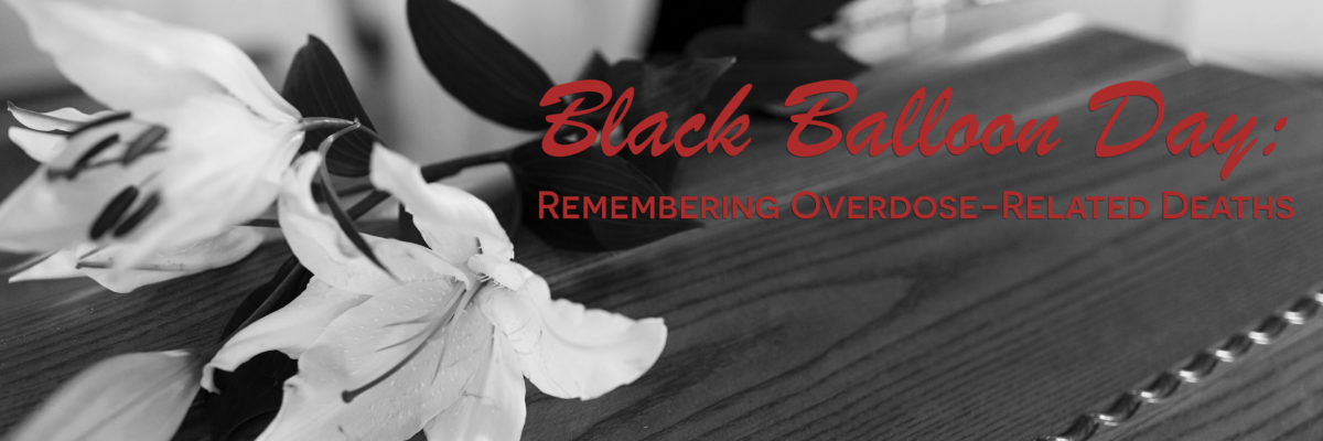 remembering overdose related deaths black balloon day